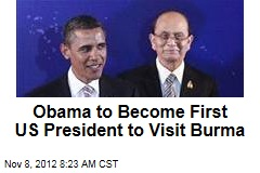 Obama to Become First US President to Visit Burma