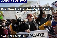 We Need a Center-Right Party