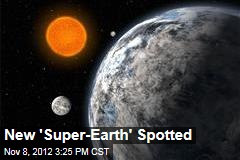 New 'Super-Earth' Spotted