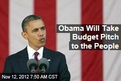 Obama Will Take Budget Pitch to the People