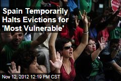 Spain Temporarily Halts Evictions for 'Most Vulnerable'
