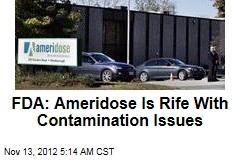 FDA: Contamination Issues Rife at Ameridose