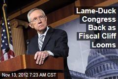 Lame-Duck Congress Back as Fiscal Cliff Looms