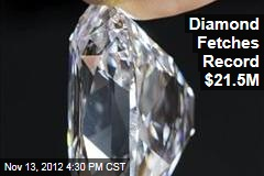 Diamond Fetches Record $21.5M