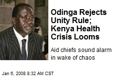 Odinga Rejects Unity Rule; Kenya Health Crisis Looms