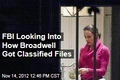FBI Looking Into How Broadwell Got Classified Files
