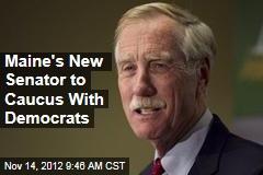 Maine's New Senator to Caucus with Democrats