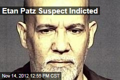 Etan Patz Suspect Indicted