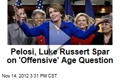 Pelosi, Luke Russert Spar on 'Offensive' Age Question