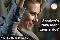 Scarlett's New Man: Leonardo?
