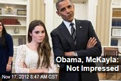 Obama, McKayla: Not Impressed