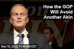 How the GOP Will Avoid Another Akin