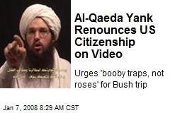 Al-Qaeda Yank Renounces US Citizenship on Video