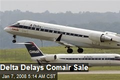 Delta Delays Comair Sale
