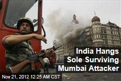 India Hangs Sole Surviving Mumbai Attacker