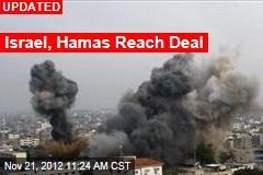 Israel, Hamas Reach Deal: Report