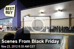 Scenes From Black Friday