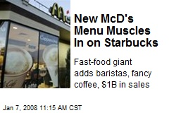 New McD's Menu Muscles In on Starbucks