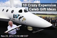 10 Crazy Expensive Celeb Gift Ideas