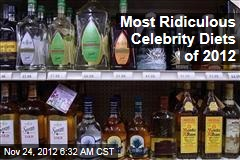 Most Ridiculous Celebrity Diets of 2012
