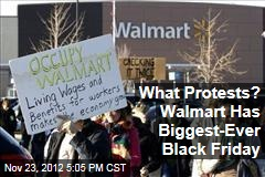 What Protests? Walmart Has Biggest-Ever Black Friday