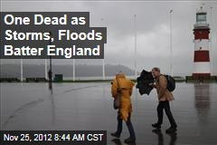 One Dead as Storms, Floods Batter England