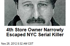 4th Store Owner Narrowly Escaped NYC Serial Killer