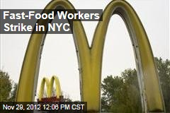 Fast-Food Workers Strike in NYC