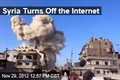 Syria Turns Off the Internet