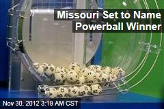 Missouri Set to Name Powerball Winner