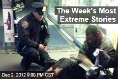 The Week's Most Extreme Stories