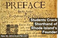 Students Crack Shorthand of Rhode Island's Founder