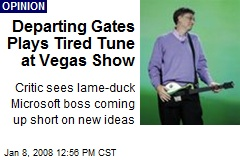 Departing Gates Plays Tired Tune at Vegas Show