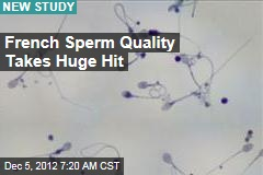 French Sperm Quality Takes Huge Hit