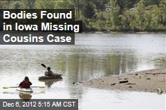 Bodies Found in Iowa Missing Cousins Case