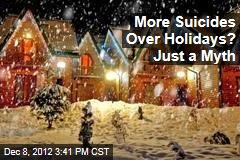 More Suicides Over Holidays? Just a Myth