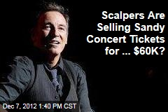 Scalpers Are Selling Sandy Concert Tickets for ... $60K?