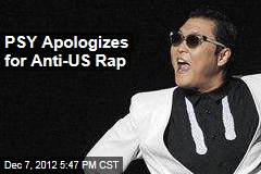 PSY Apologizes for Anti-US Rap
