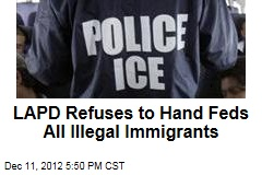 LAPD Refuses to Hand Feds All Illegal Immigrants