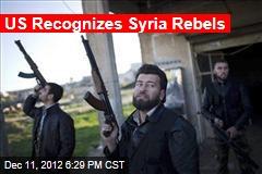 US Recognizes Syria Rebels