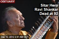 Sitar Hero Ravi Shankar Dead at 92