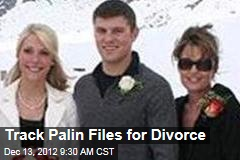 Track Palin Files for Divorce