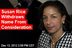Susan Rice Withdraws Name From Consideration