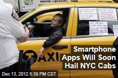 You Can Soon Hail NYC Cab Via Smartphone App