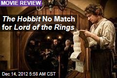 The Hobbit No Match for Lord of the Rings