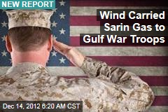 Wind Carried Sarin Gas to Gulf War Troops