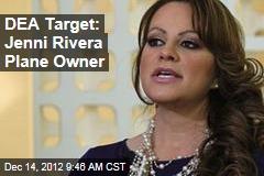 DEA Target: Jenni Rivera Plane Owner