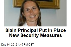 Slain Principal Put in Place New Security Measures