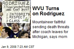 WVU Turns on Rodriguez