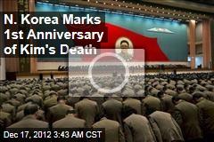 N. Korea Marks 1st Anniversary of Kim's Death